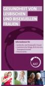 Flyer: Gesundheit von lesbischen und bisexuellen Frauen