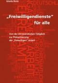 """""""Freiwilligendienste"""" für alle von Gisela Notz"""