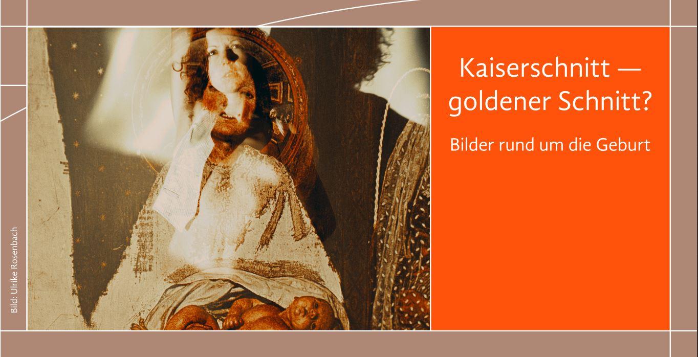 Ausstellung Kaiserschnitt Goldener_Schnitt