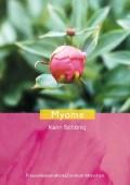 Myome von Karin Schönig